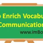 Need to Enrich Vocabulary during Communication