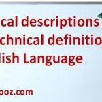 Technical descriptions and technical definitions in English Language
