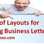 Types of Layouts for Writing Business Letters