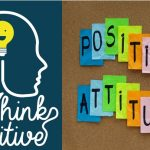 What is Positive Thinking? | Positive Attitude