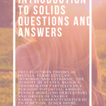 Introduction to Solids Questions and Answers | Notes
