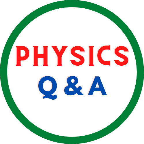Physics Question and Answer