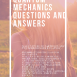 Quantum Mechanics Questions and Answers | Notes