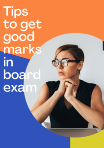Tips to get good marks in an exam