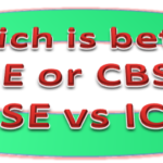 Which is better ICSE or CBSE? CBSE vs ICSE